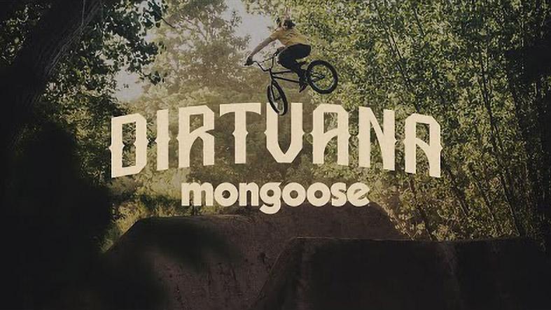 DIRTVANA by Mongoose